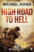Death or Glory III: Highroad to Hell: Book by Michael Asher