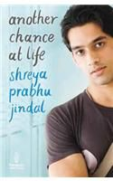 Another Chance at Life: Book by Shreya Prabhu Jindal