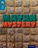 Oxford Reading Tree Treetops Infact: Level 19: Mayan Mystery: Book by Nick Hunter