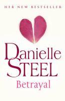 Betrayal: Book by Danielle Steel