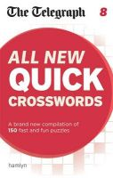 The Telegraph: All New Quick Crosswords: Book by Telegraph Media Group