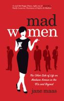 Mad Women: Book by Jane Maas