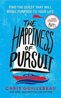The Happiness of Pursuit: Book by Chris Guillebeau