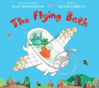 The Flying Bath: Book by Julia Donaldson