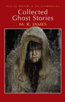 Collected Ghost Stories: Book by M. R. James , David Stuart Davies , David Stuart Davies