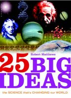 25 Big Ideas in Science: Book by Robert Matthews