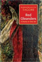 Red Oleanders - A Drama in One Act:Book by Author-Rabindranath Tagore