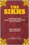 Sikhs. Their Religion, Gurus, Sacred Writings and Authors, 6 Volumes Set: Book by Macoulif, M. A.