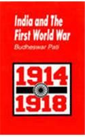 India and the First World War: Book by Budheswar Pati