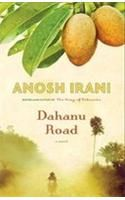 Dahanu Road: Book by Anoosh Irani