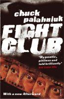 Fight Club: Book by Chuck Palahniuk