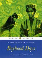 Boyhood Days: Book by Rabindranath Tagore , Radha Chakravarty , Amartya K. Sen
