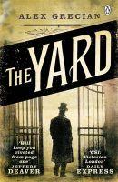 The Yard: Book by Alex Grecian