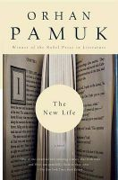 The New Life: A Novel: Book by Orhan Pamuk