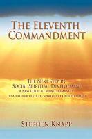 The Eleventh Commandment: The Next Step in Social Spiritual Development: Book by Stephen M Knapp