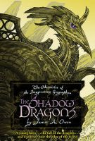 The Shadow Dragons: Book by James A. Owen