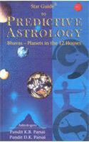 Star Guide To Predictive Astrology: Book by D. K. Parasai