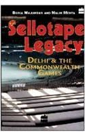 Sellotape Legacy:Book by Author-Nalin Mehta , Boria Majumdar