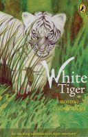 White Tiger: Book by Rohini Chowdhury