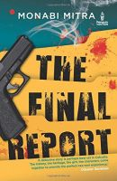 The Final Report: Book by Monabi Mitra