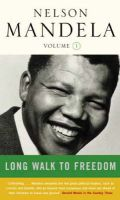 A Long Walk to Freedom: 1918-1962: v. 1: Early Years, 1918-1962: Book by Nelson Mandela