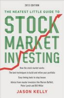 The Neatest Little Guide to Stock Market Investing: Book by Jason Kelly (Bloomberg News)