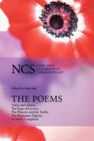 The Poems: Venus and Adonis, The Rape of Lucrece, The Phoenix and the Turtle, The Passionate Pilgrim, A Lover's Complaint:Book by Author-William Shakespeare , John Roe