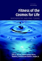 Fitness of the Cosmos for Life: Biochemistry and Fine-tuning: Book by John Barrow ,Simon Conway Morris