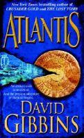 Atlantis: Book by David Gibbins