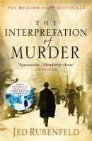 The Interpretation of Murder: Book by Jed Rubenfeld