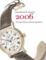 Wristwatch Annual: 2006: Book by Peter Braun