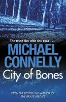 City of Bones:Book by Author-Michael Connelly