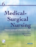 Medical-surgical Nursing: Patient-Centered Collaborative Care: Book by Donna D. Ignatavicius