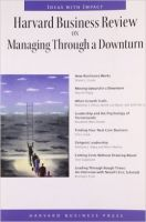 Harvard Business Review on Managing Through a Downturn (English) 01 Edition: Book by Harvard Business Review Paperback Series