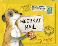 Meerkat Mail: Book by Emily Gravett
