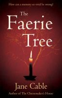 The Faerie Tree: Book by Jane Cable
