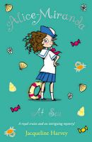 Alice-Miranda at Sea: Book 4: Book by Jacqueline Harvey