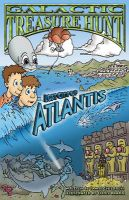 Galactic Treasure Hunt: Lost City of Atlantis: Lost City of Atlantis: Book by Jamie Childress