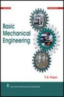 Basic Mechanical Engineering: Book by T.S. Rajan