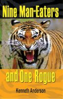 Nine Man Eaters and One Rogue: Book by Kenneth Anderson