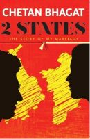 2 States : The Story of My Marriage (English) 2nd Edition: Book by Chetan Bhagat