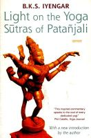 Light On The Yoga Sutras Of Patanjali: Book by B. K. S. Iyengar