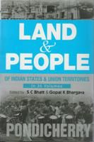 Land And People of Indian States & Union Territories (Pondicherry), Vol. 36th: Book by Ed. S. C.Bhatt & Gopal K Bhargava
