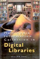 Multimedia Information Collection In Digital Libraries: Book by V.K. Suraj