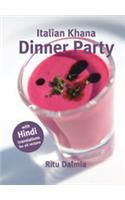 Italian Khana: Dinner Party: with Hindi Translations for All Recipes: Book by Ritu Dalmia