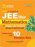 JEE Main Mathematics with Chapterwise Solutions (JEE Main & AIEEE 2013-2002): Book by Experts Compilation