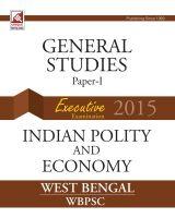 10.25-W.B G.S Paper I-2015 (Indian Polity ) (E): Book by J.K.Chopra
