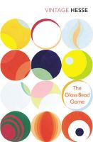 The Glass Bead Game: Book by Hermann Hesse