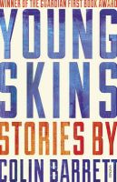 Young Skins: Book by Colin Barrett