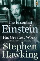 The Essential Einstein: His Greatest Works:Book by Author-Albert Einstein , Stephen Hawking
